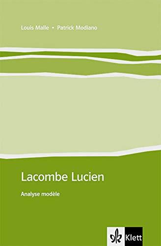 Lacombe Lucien: Analyse modèle. Französische Lektüre für das 4. Lernjahr, Oberstufe (Éditions Klett)