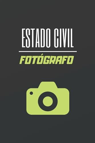 ESTADO CIVIL FOTÓGRAFO: CUADERNO DE NOTAS. LIBRETA DE APUNTES, DIARIO PERSONAL O AGENDA. REGALO DE CUMPLEAÑOS.