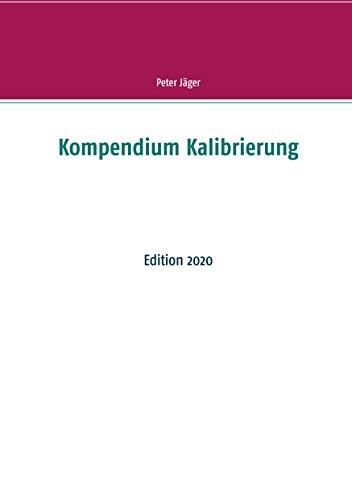 Kompendium Kalibrierung: Edition 2020