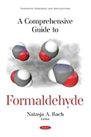 A Comprehensive Guide to Formaldehyde
