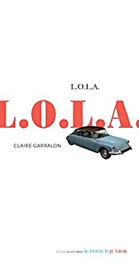 L.O.L.A. par Claire Garralon