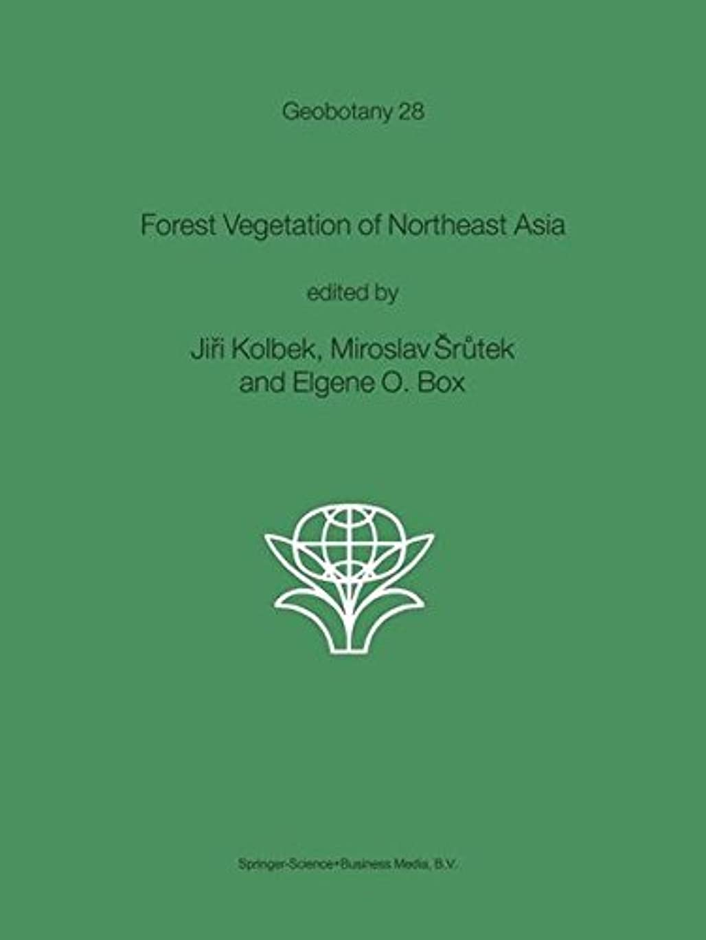 想定するモットー謝るForest Vegetation of Northeast Asia (Geobotany)