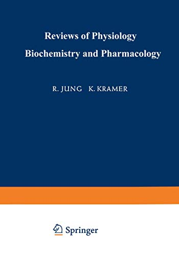 Ergebnisse der Physiologie Biologischen Chemie und Experimentellen Pharmakologie / Reviews of Physiology Biochemistry and Experimental Pharmacology ... und experimentellen Pharmakologie (59))