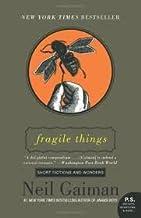 Fragile Things (P.S.) Publisher: Harper Perennial