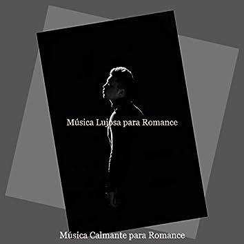 Música Lujosa para Romance