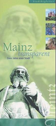 Mainz-transparent: Stadtführer Mainz