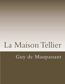 La Maison Tellier (Classiques de la littrature) (French Edition)