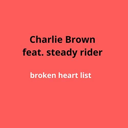Charlie Brown feat. Steady Rider