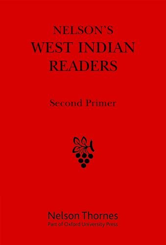 Nelson's West Indian Readers Second Primer