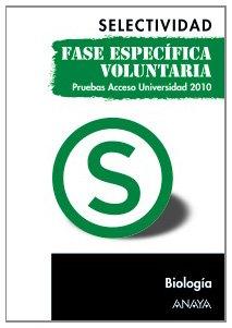 Biología. Fase específica voluntaria. (Selectividad/PAU 2010)