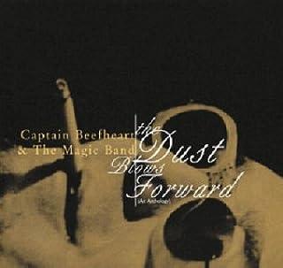 Dust Blows Forward: An Anthology