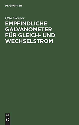 Empfindliche Galvanometer für Gleich- und Wechselstrom