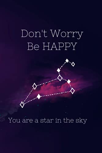 Don't Worry Be HAPPY: Notebook to Write In, Guided Journal, Positive Thinking, Perfect For Girls And 120 pages