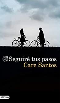 Seguiré tus pasos par Care Santos