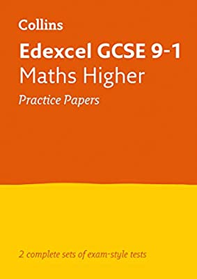 Edexcel GCSE 9-1 Maths Higher Practice Test Papers (Collins GCSE 9-1 Revision) by Collins