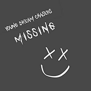 Young Dream Chasers: Missing