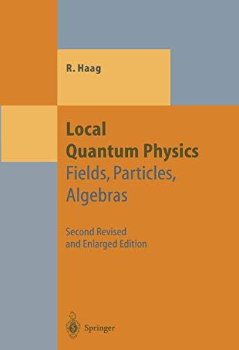 Local Quantum Physics: Fields,...