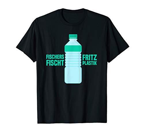 Fischers Fritz Fischt Plastik Klimaschutz Rettet Die Wale T-Shirt