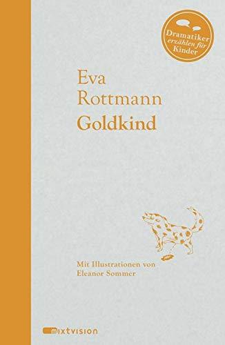 Goldkind (Dramatiker erzählen für Kinder)