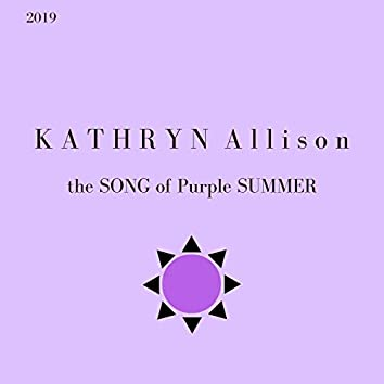 The Song of Purple Summer