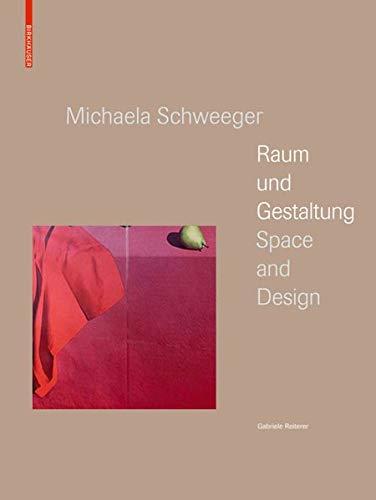 Michaela Schweeger - Raum und Gestaltung / Space and Design: n.a.