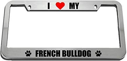 Lplpol I Love My French Bulldog Auto License Plate Frame Cover, Aluminum Metal Auto Car Tag Cover Frame, 6x12 Inch, Wx933