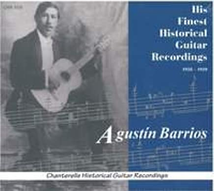 Barrios mangoré, agustín His Finest Recordings CD