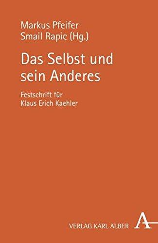 Das Selbst und sein Anderes: Festschrift für Klaus Erich Kaehler