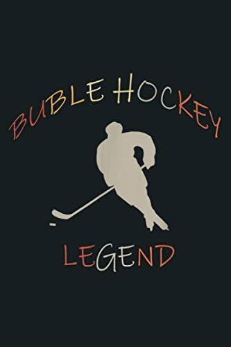 Bubble Hockey Legend Bubble Hockey: Notebook Planner -6x9 inch Daily Planner Journal, To Do List Notebook, Daily Organizer, 114 Pages
