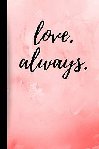 Love Always: Valentine's Day Gift Notebook
