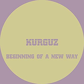 Beginning of a New Way