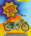 Bsa Gold Star and Other Singles: The Postwar Gold Star;