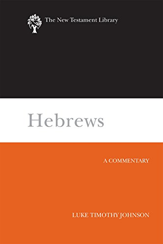 Hebrews: A Commentary (The New Testament Library) (English Edition)