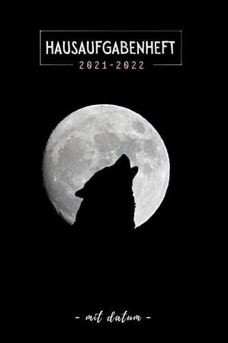 Hausaufgabenheft 2021/2022 mit datum: September 2021 bis Juli 2022   Schülerkalender Mit Datum, Platz Für Aufgaben, Stundenplan, Notizen   gymnasium  Wolf   Mädchen Junge