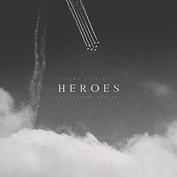 Heroes (Ace Combat Medley)