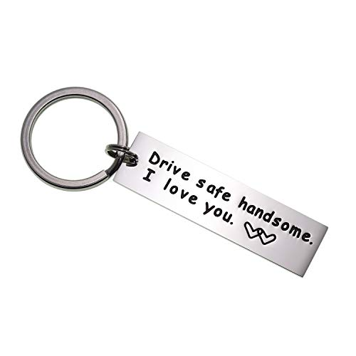 Drive Safe Keychain Handsome I Love You Trucker Husband Gift for Husband Dad Gift Valentines Day...