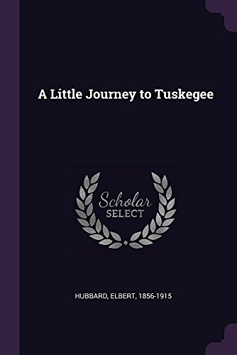 LITTLE JOURNEY TO TUSKEGEE