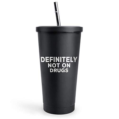 Marijuana Cannabis Definitely Not on Drugs Smoothie Cups, Gifts for Adults Drinks 17OZ