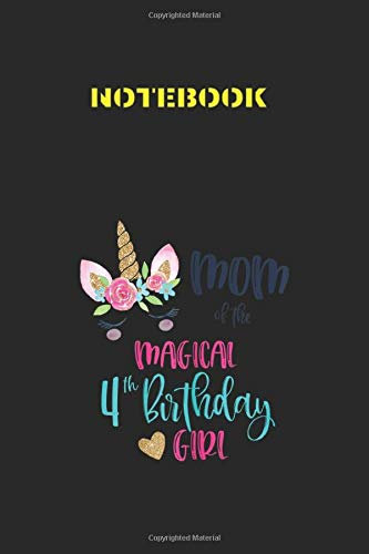 Notebook: Womens Unicorn Mom Of The 4Th Birthday Girl  Matching Mama Wide Ruled Lined Journal Designed Black Cover Arts with College Lined Notebook ... Pages to Write in White Paper and Matte Cover