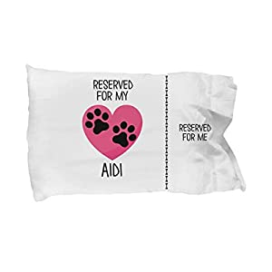 AIDI Pillow Cases, Funny Gift for AIDI Owners, AIDI Dog Lover Gift, Reserved for My AIDI 50