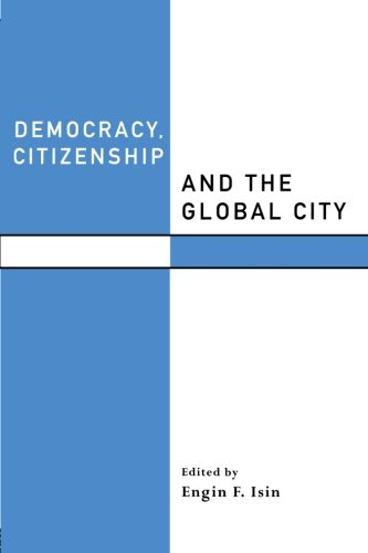 Democracy, Citizenship and the Global City