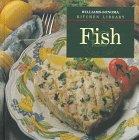 Fish - Book  of the Williams-Sonoma Kitchen Library