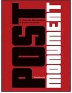 Post Monument: XIV Carrara International Biennale of Sculpture (Paperback)(Multiple languages) - Common