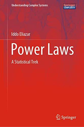 Power Laws: A Statistical Trek (Understanding Complex Systems)