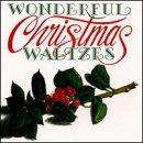 Wonderful Christmas Waltzes