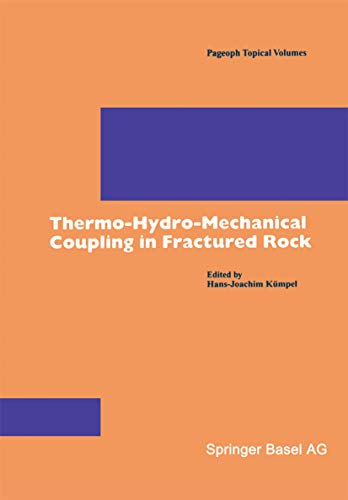 Thermo-Hydro-Mechanical Coupling in Fractured Rock (Pageoph Topical Volumes)