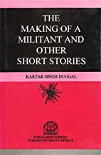 Making of a Militant and Other Short Stories