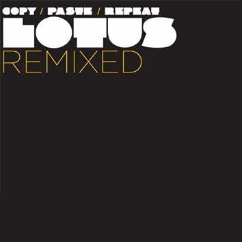 Copy Paste Repeat: Lotus Remixed