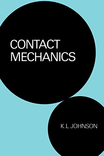 Compare Textbook Prices for Contact Mechanics 1 Edition ISBN 9780521347969 by Johnson, K. L.