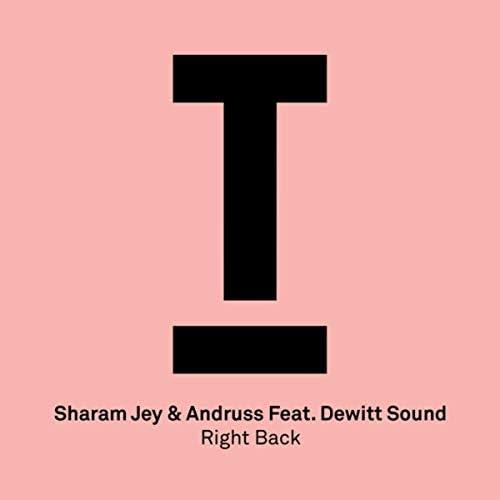 Sharam Jey & Andruss feat. Dewitt Sound